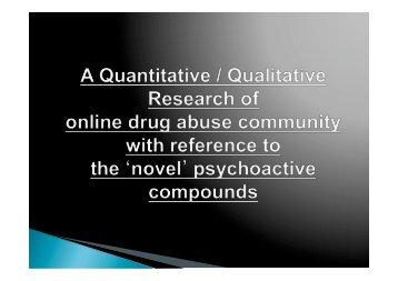 A qualitative/quantitative research of online drug abuse communit ...