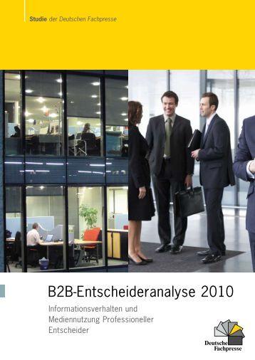 B2B-Entscheideranalyse 2010 - Deutsche Fachpresse