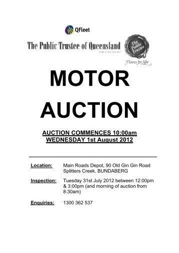 AUCTION COMMENCES 10:00am WEDNESDAY 1st August 2012