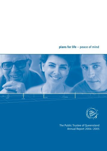 Performance Highlights 2004–2005 - The Public Trustee ...