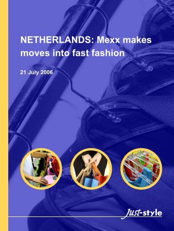 NETHERLANDS: Mexx makes moves into fast fashion - PTC.com
