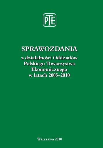 Sprawozdanie z działalności Oddziałów PTE w latach 2005–2010