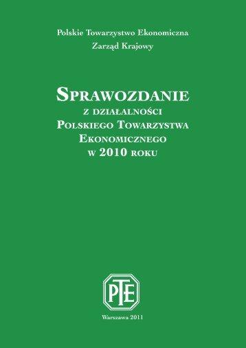 Sprawozdanie 2010_int.pdf - Polskie Towarzystwo Ekonomiczne
