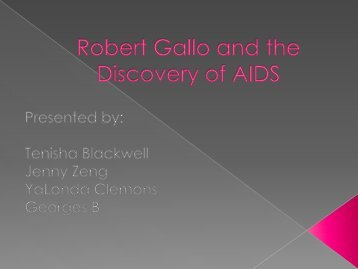 Robert Gallo and the Discovery of AIDS
