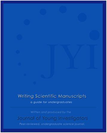 Guide to Writing Scientific Manuscripts - Undergraduate Research ...