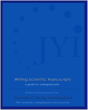 Guide to Writing Scientific Manuscripts - Undergraduate Research ...
