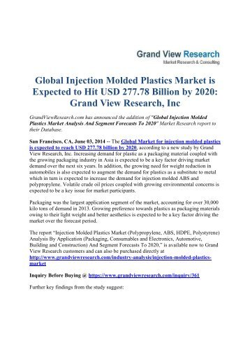 Global Injection Molded Plastics Market is Expected to Hit USD 277.78 Billion by 2020: Grand View Research, Inc