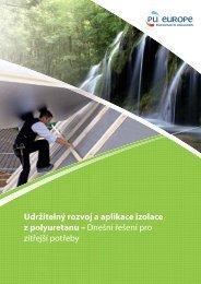 Udržitelný rozvoj a aplikace izolace z polyuretanu ... - PU Europe