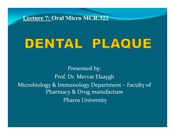 Lecture 7: Oral Micro MCR 322 - Pharos University in Alexandria