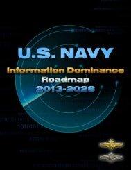 Information Dominance Roadmap, 2013–2028 - US Navy