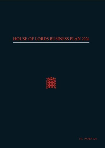 house of lords business plan 2006 - United Kingdom Parliament