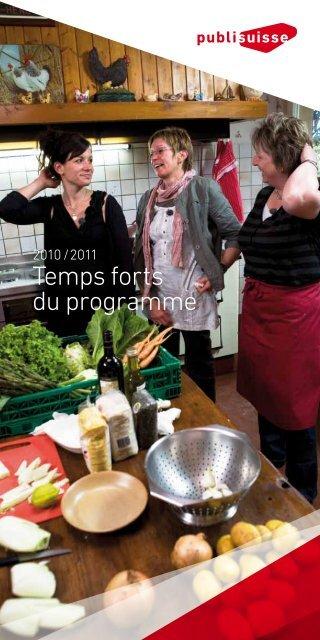 Temps forts du programme 2010/2011 - Publisuisse SA