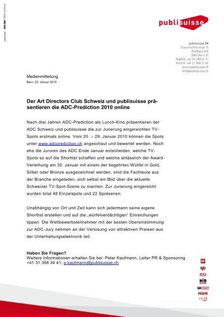 Der Art Directors Club Schweiz und publisuisse prä- sentieren die ...