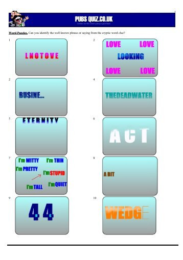 Word Puzzles. Can you identify the well known phrase ... - Pubs Quiz