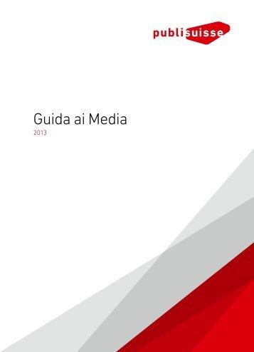 scaricare la Guida ai Media 2013 [PDF] - Publisuisse SA