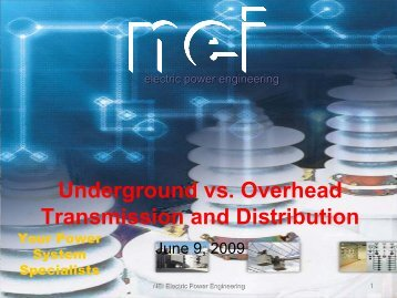 Underground vs. Overhead Transmission and Distribution - New ...