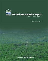 Natural Gas Statistics Report - Pennsylvania Public Utility Commission
