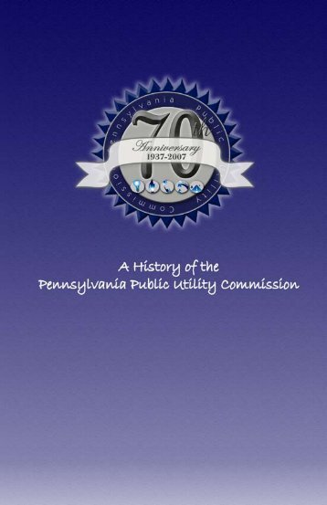 The PUC's History - Pennsylvania Public Utility Commission