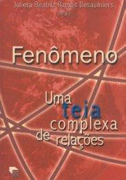 Fenômeno: uma teia complexa de relações - EdiPUCRS