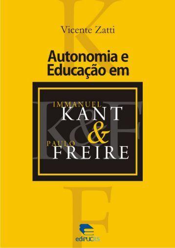 Autonomia e educação em Immanuel Kant e Paulo Freire - pucrs