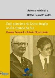 Oswaldo Goidanich e Roberto Eduardo Xavier - pucrs