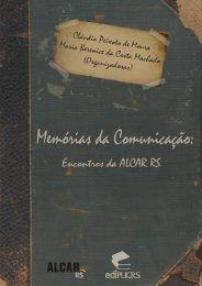 Memórias da Comunicação: encontros da ALCAR RS - pucrs