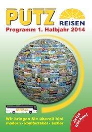 Programm 1. Halbjahr 2014 - Pütz Reisen