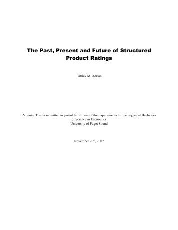 The Past, Present and Future of Structured Product Ratings