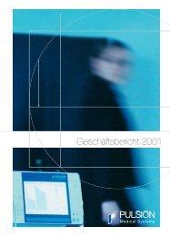 Geschäftsbericht 2001 (1.291KB) - PULSION Medical Systems SE
