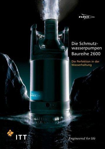 Die Schmutz- wasserpumpen Baureihe 2600