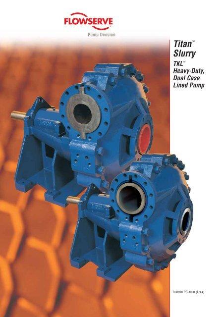 Titan™ Slurry - Pumps!