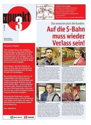 Auf die S-Bahn muss wieder Verlass sein! - S-Bahn Berlin GmbH
