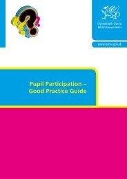Pupil Participation – Good Practice Guide - Pupil Voice Wales