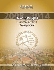 2008-2014 Strategic Plan: New Synergies - Purdue University