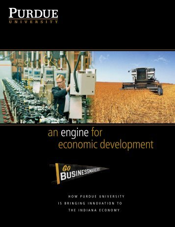 an engine for economic development - Purdue University