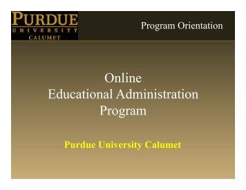 Educational Administration Orientation slides - Purdue University ...
