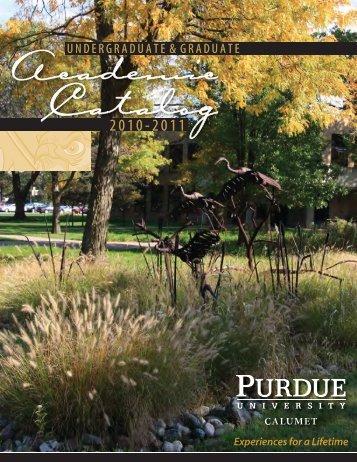 Academic Catalog 2010-2011 (Complete pdf file) - Purdue ...