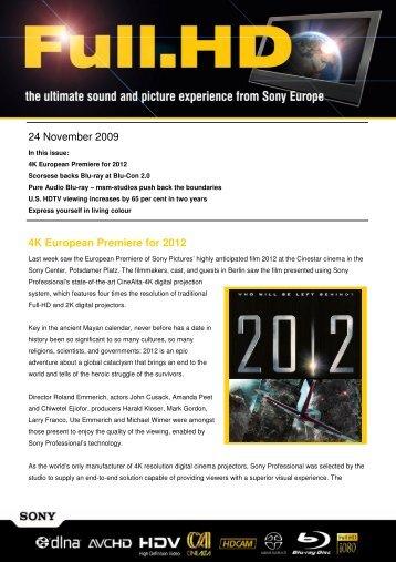 24 November 2009 4K European Premiere for 2012
