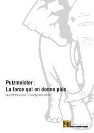 Putzmeister : La force qui en donne plus. - Putzmeister Holding GmbH