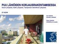 Puu lähiöiden korjausrakentamisessa - Anu Soikkeli - Puuinfo