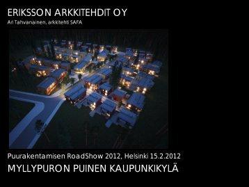Myllypuron puinen kaupunkikylä - Puuinfo