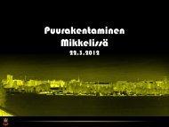 Puurakentaminen Mikkelissä - Puuinfo