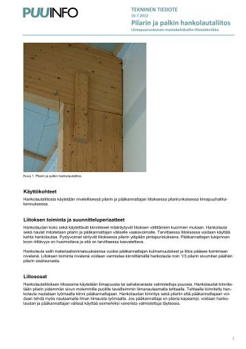 Tekninen tiedote: Pilarin ja palkin hankolautaliitos (pdf) - Puuinfo
