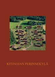 Kitinojan perinnekylä - rakennustapaohjeisto (pdf) - Puuinfo