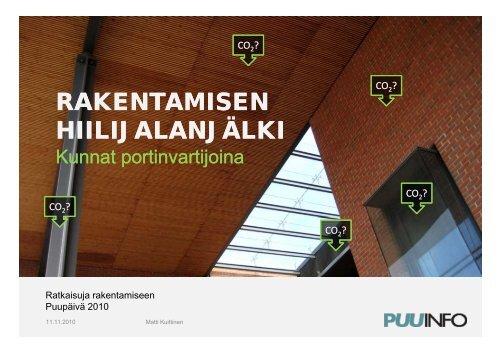 Rakennusten elinkaaren ympäristövaikutusten ... - Puuinfo