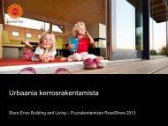 Stora Enso Building and Living teolliset rakennusjärjestelmät - Puuinfo