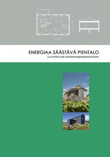 Energiaa säästävä pientalo - Puuinfo