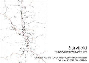 Sarvijoki –hanke / arkkitehtiylioppilas Riitta Mikkola, Oulun ... - Puuinfo