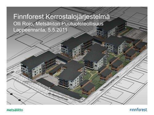 Finnforest Kerrostalojärjestelmä - Puuinfo