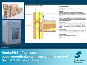 RunkoPES – teollisen puuelementtirakentamisen avoin ... - Puuinfo